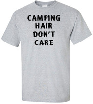 Camping Hair Don't Care Adult T-Shirt