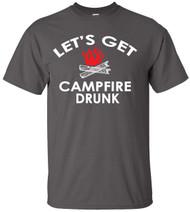 Let's Get Campfire Drunk Adult T-Shirt