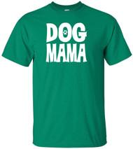 Dog Mama Adult T-Shirt