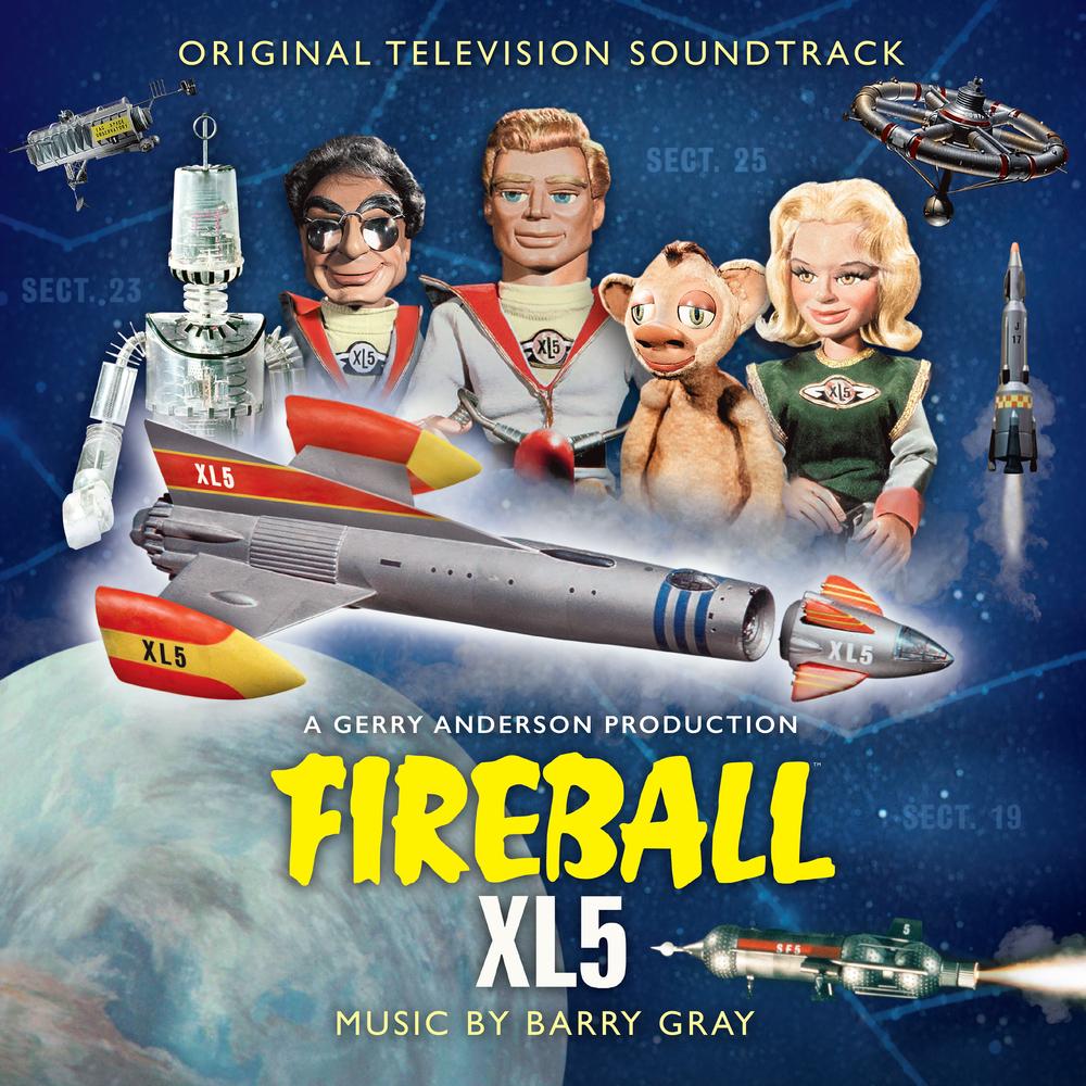 Fireball XL5 CD (Original Television Soundtrack) Barry Gray