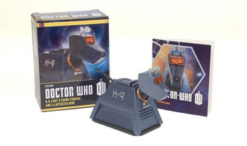 Doctor Who: K-9 Light-and-Sound Figurine and Illustrated Book (9780762454785 )