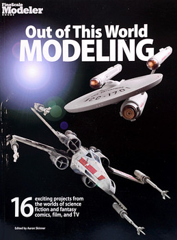 FineScale Modeler - Out of this World Modeling