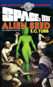 Space 1999 - ALIEN SEED by E.C. Tubb