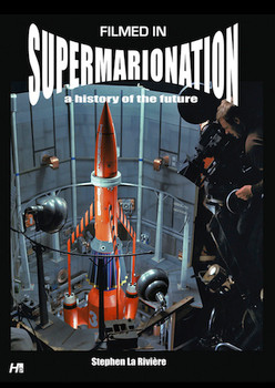 Filmed in Supermarionation Book