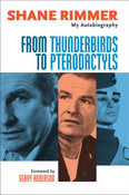 From Thunderbirds to Pterodactyls: My Autobiography (Hardcover)