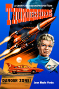 Thunderbirds - Danger Zone - By Joan M. Verba