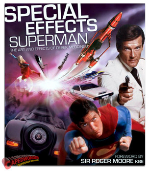 Special Effects - The Art & Effects of Derek Meddings Book (0-955610-11-7)