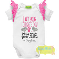 Fathers Day - I am your gift - You're welcome (Pink) Hot Pink Flutters