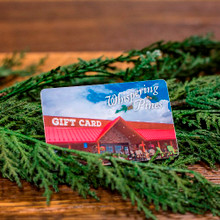 Whispering Pines Gift Card