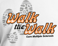 Walk the Walk Multiple Sclerosis (MS) Awareness T-Shirt