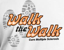 Walk the Walk Multiple Sclerosis (MS) Awareness T-Shirt