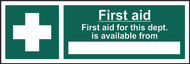 First Aid First Aid For This Department Sign (300 x 100mm)