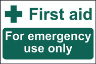 First Aid For Emergency Use Only PVC Sign (300 x 200mm)