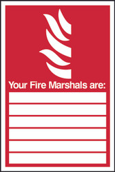 Fire Marshalls Are Sign (300 x 200mm)