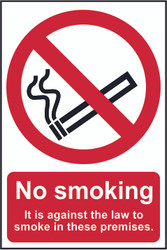 No Smoking, Against The Law PVC Sign (200 x 300mm)