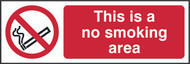 This Is A No Smoking Area (300 x 100mm)