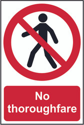 No Thoroughfare PVC Sign (200 x 300mm)