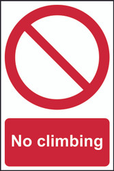 No Climbing Sign (200 x 300mm)
