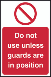 Guards Are In Position Sign (200 x 300mm)