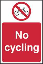 No Cycling Sign (200 x 300mm)