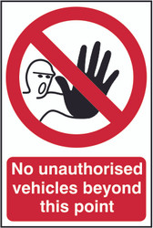 No Unauthorised Vehicles Beyond This Point PVC Sign (200 x 300mm)