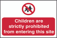 Children Prohibited From Site PVC Sign (600 x 400mm)