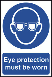 Eye Protection Must Be Worn PVC Sign (200 x 300mm)