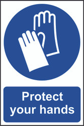 Protect Your Hands PVC Sign (200 x 300mm)