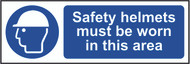 Safety Helmets Must Be Worn In This Area Sign (300 x 100mm)