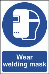 Wear Welding Mask PVC Sign (200 x 300mm)