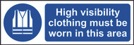 Hi-Vis Clothing Must Be Worn In This Area Sign (300 x 100mm)
