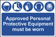 Approved PPE Must Be Worn PVC Sign (600 x 400mm)