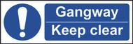 Gangway Keep Clear Sign (300 x 100mm)