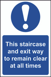 Staircase And Exit To Remain Clear PVC Sign (200 x 300mm)