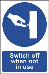 Switch Off When Not In Use PVC Sign (200 x 300mm)