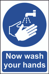Now Wash Your Hands Sign (200 x 300mm)