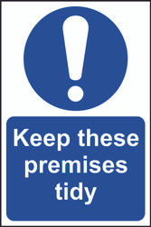 Keep These Premises Tidy Sign (200 x 300mm)