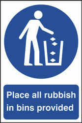 All Rubbish In Bins Provided PVC Sign (200 x 300mm)