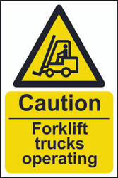 Caution Forklift Trucks Operating Sign (200 x 300mm)