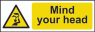 Mind Your Head Sign (300 x 100mm)