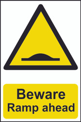 Beware Ramp Ahead PVC Sign (200 x 300mm)