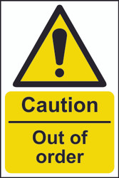 Caution Out Of Order Sign (200 x 300mm)
