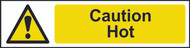 Caution Hot PVC Sign (200 x 50mm)