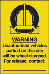 Warning Unauthorised Vehicles Clamped, Contact PVC Sign (200 x 300mm)