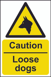 Caution Loose Dog Sign (200 x 300mm)