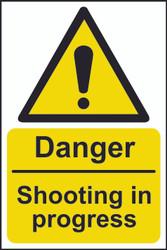 Danger Shooting In Progress Sign (200 x 300mm)