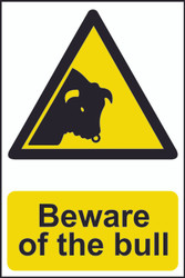 Beware Of the Bull PVC Sign (200 x 300mm)