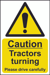 Caution Tractors Turning Sign (200 x 300mm)