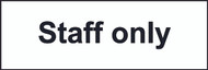 Staff Only Sign (300 x 100mm)
