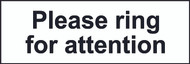 Please Ring For Attention Sign (300 x 100mm)